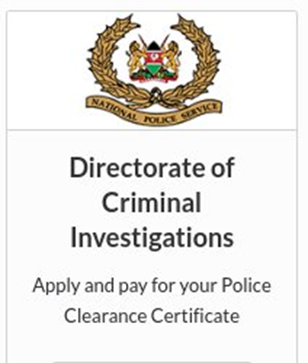 IMMIGRATION ALERT KENYA: POLICE CLEARANCE CERTIFICATES ARE NOW REQUIRED FOR ALL TYPES OF PERMITS
